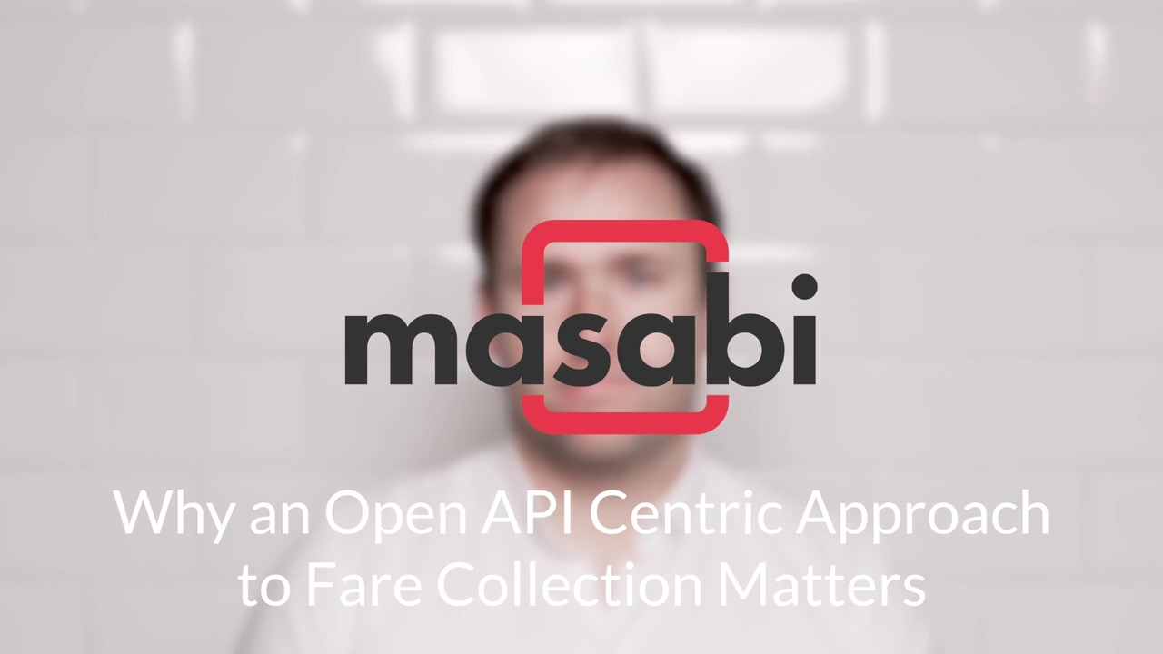 Why an Open API Centric Approach to Fare Collection Matters