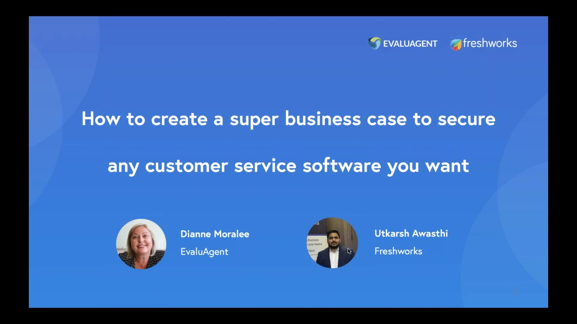 EvaluAgent + Freshworks Presents Customer Support Heroes_ The Webinar Series (2)