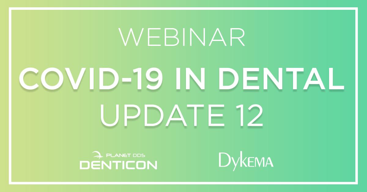 COVID-19 in Dental Update 12 Webinar
