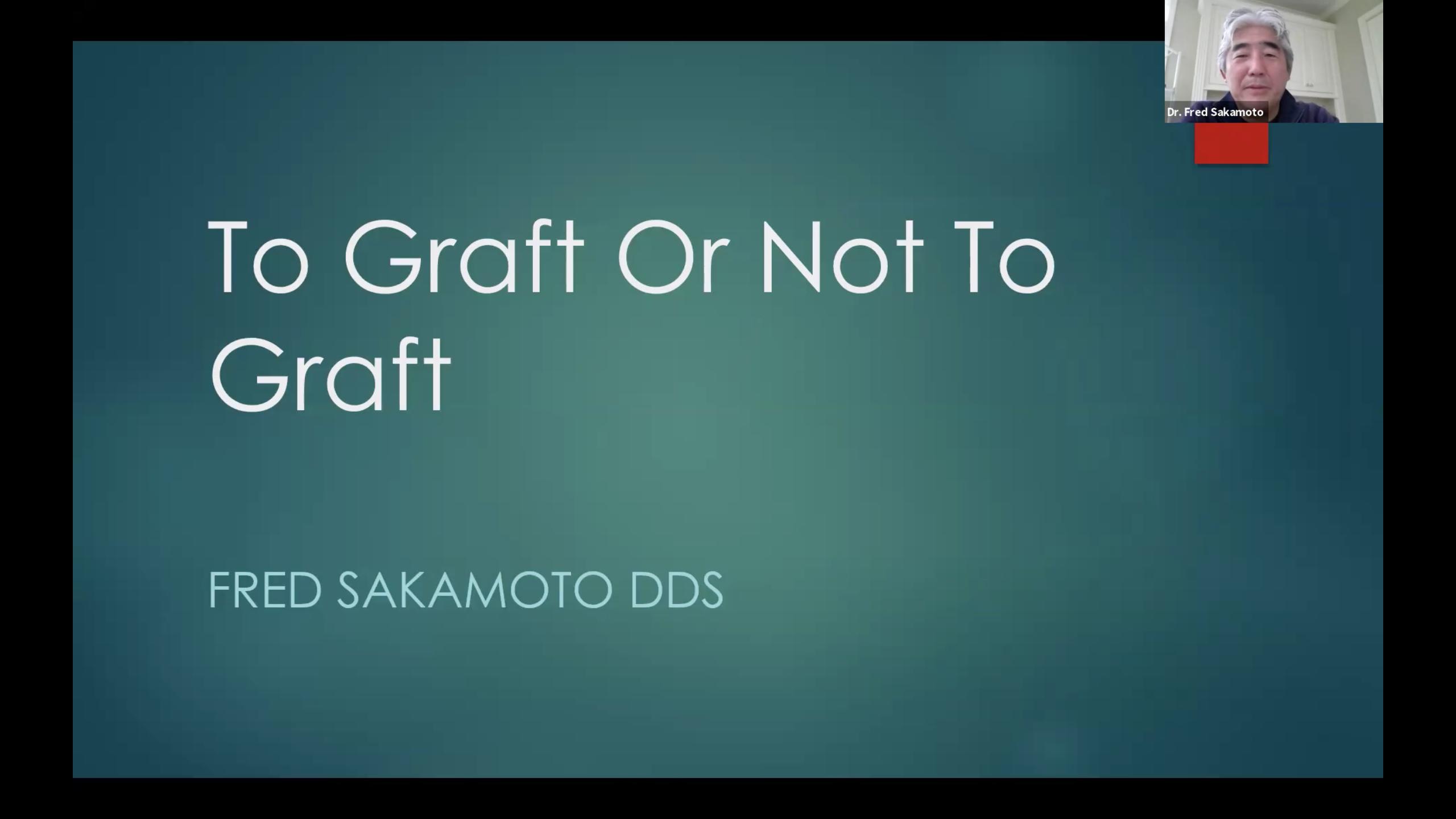 Webinar: To Graft or Not To Graft?
