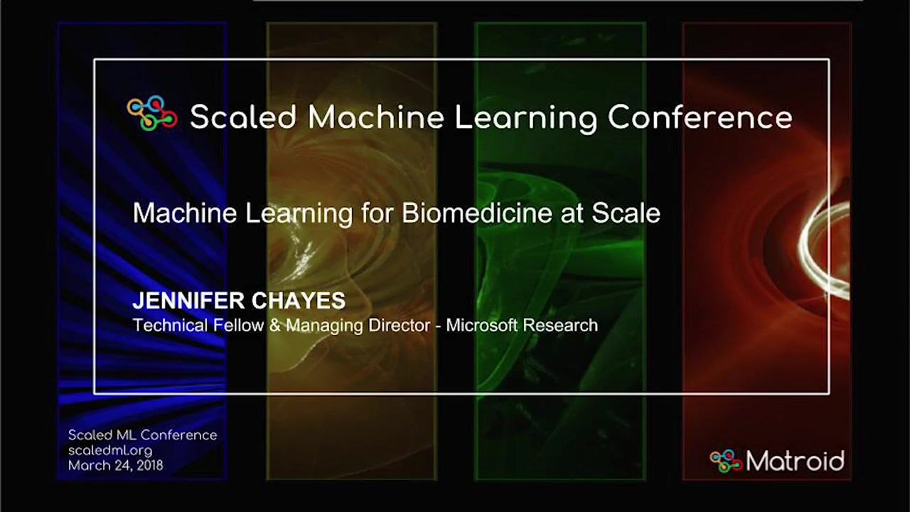 Jennifer Chayes - Machine Learning for Biomedicine at Scale