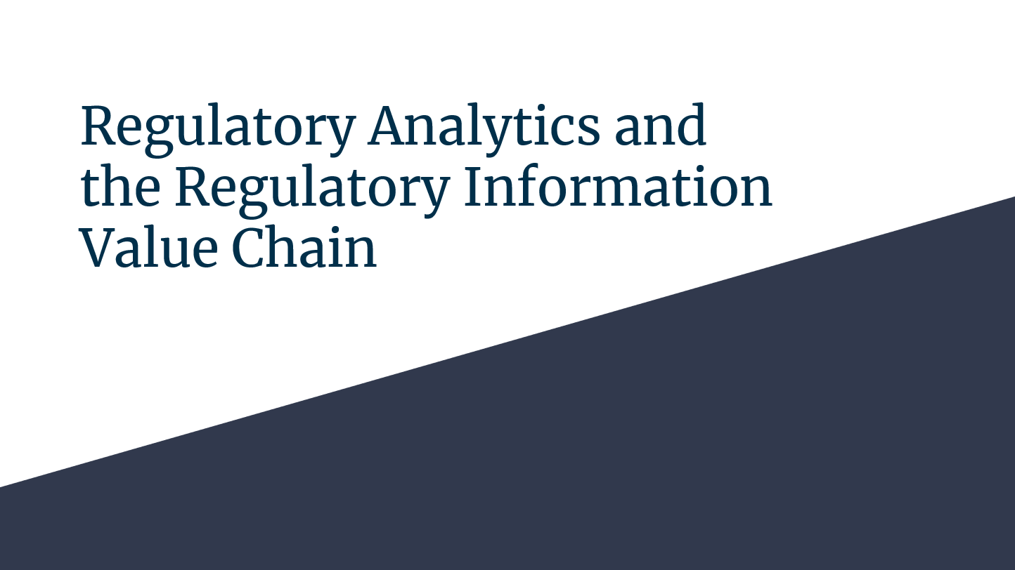 Webinar_Regulatory Analytics and the Regulatory Information Value Chain