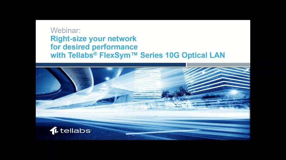 Tellabs-FlexSym-Series_10G-PON_Webinar_July-10_Small