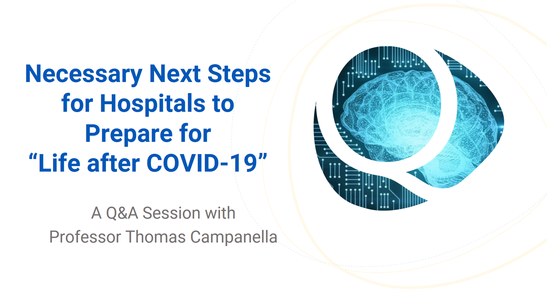 "Necessary Next Steps for Hospitals to prepare for ""Life after COVID-19"""