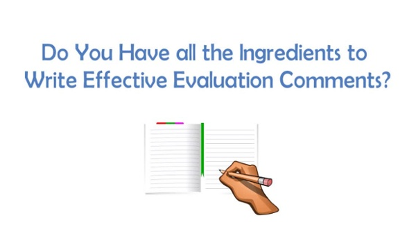 The Importance of Writing Effective Eval Comments