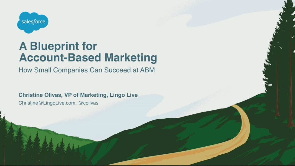 Blueprint for account based marketing how small companies can blueprint for account based marketing how small companies can succeed at abm salesforce live malvernweather Image collections