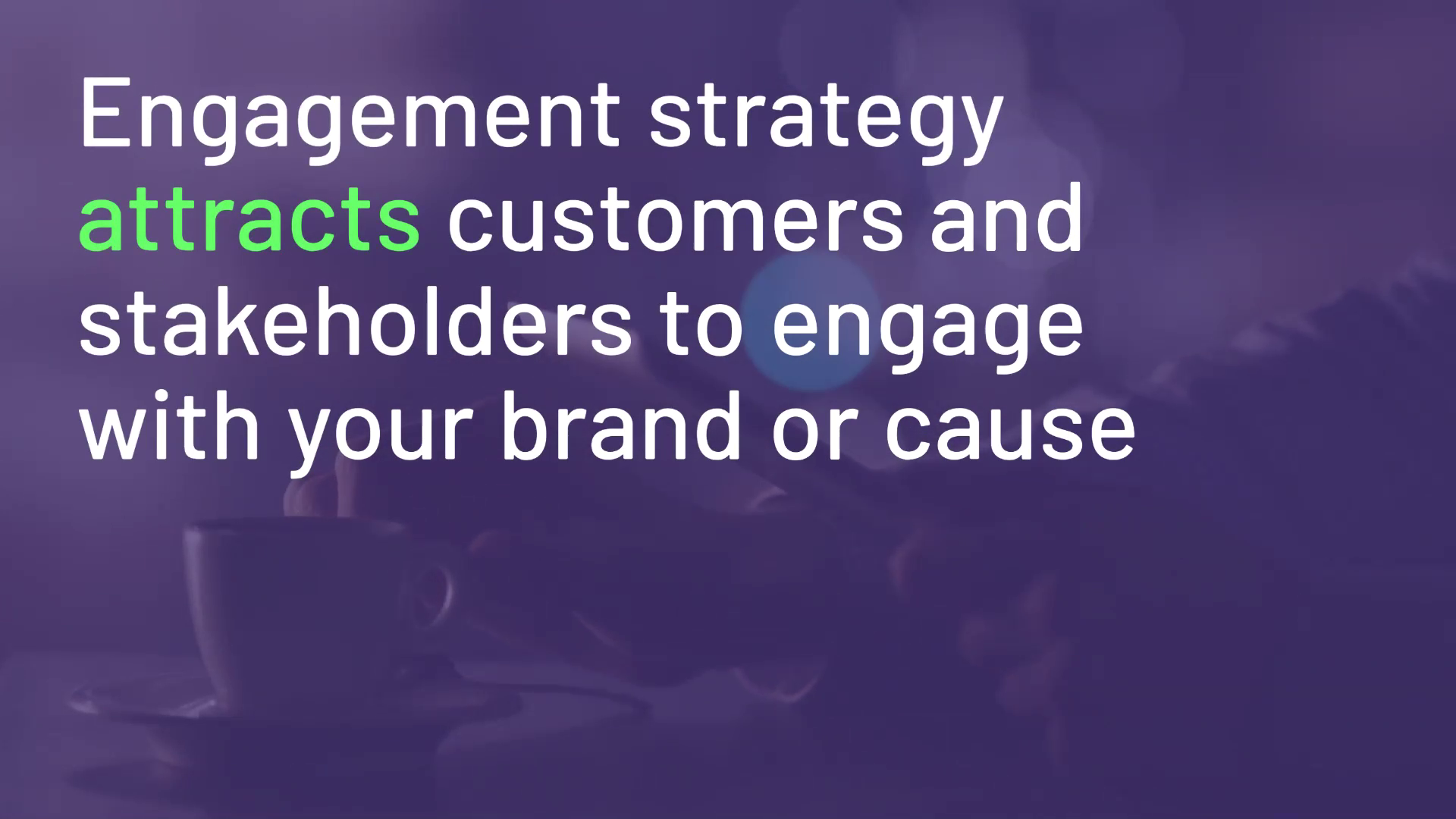 Engagement Strategy - Website Version