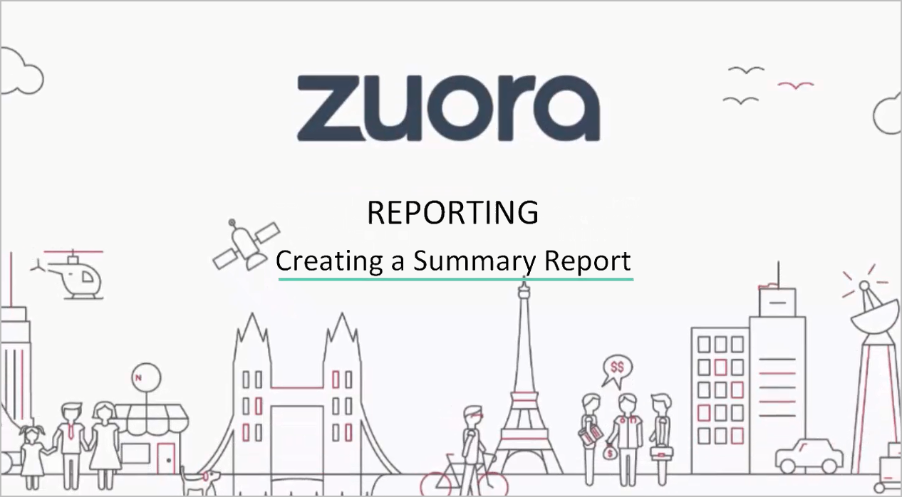 Create a Summary Report - Zuora