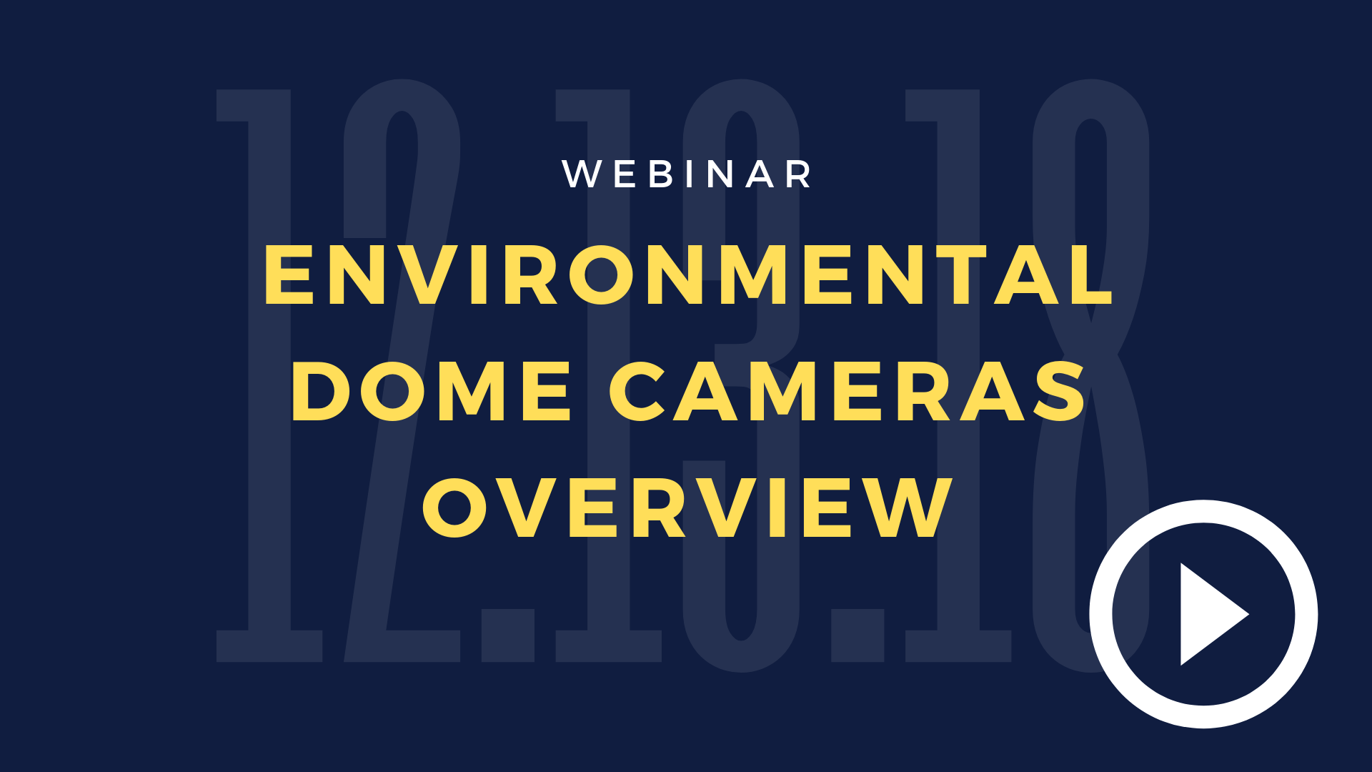 _New Environmental Dome Cameras Overview