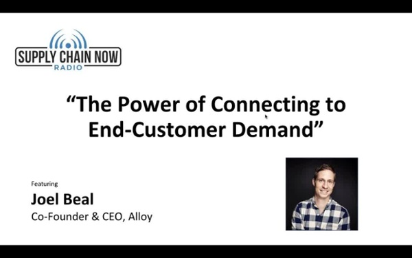 Supply Chain Now Radio_ _The Power of Connecting to End-Customer Demand_