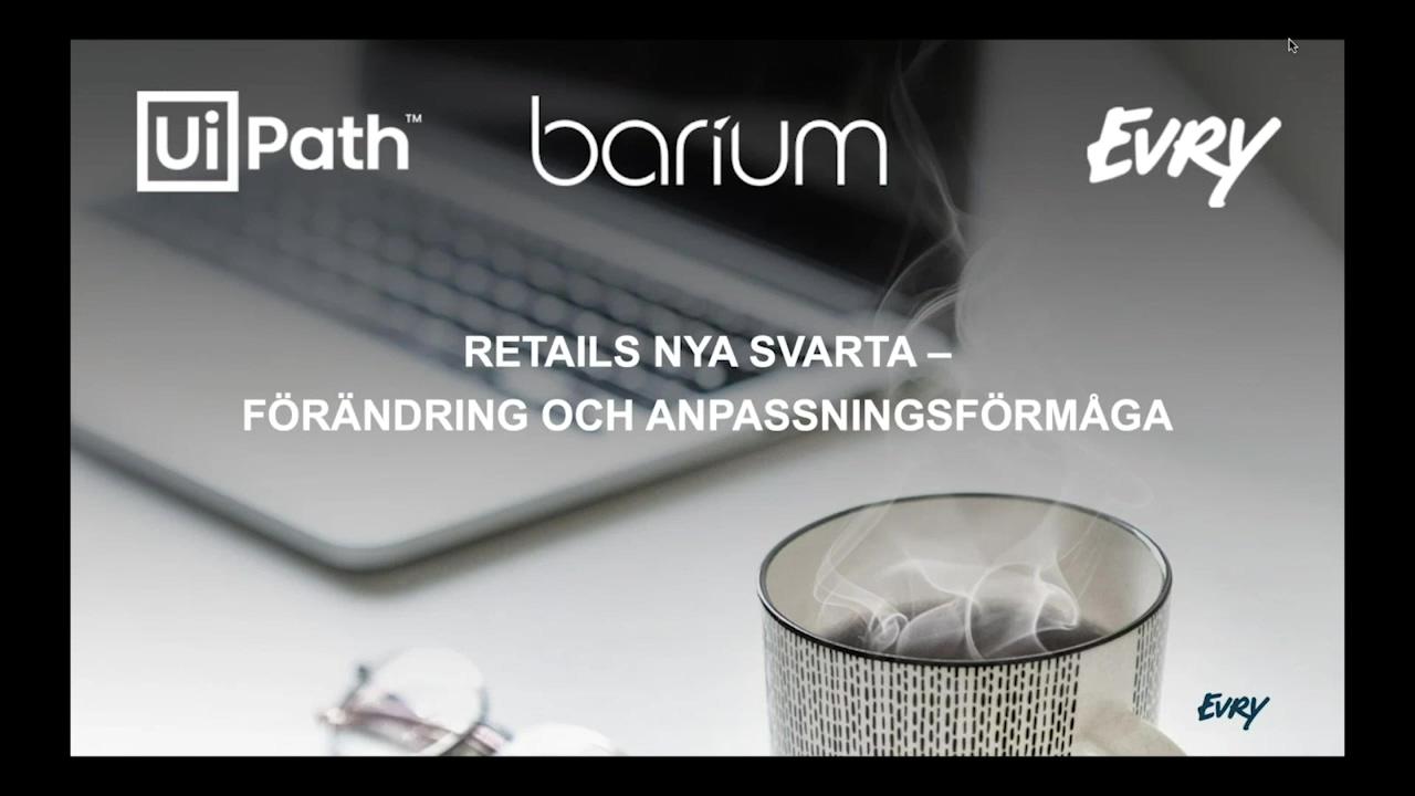 webinar_retails nya svarta_evry_barium_uipath