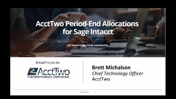 AcctTwo Period-End Allocations Module Automation for Sage Intacct - Demo