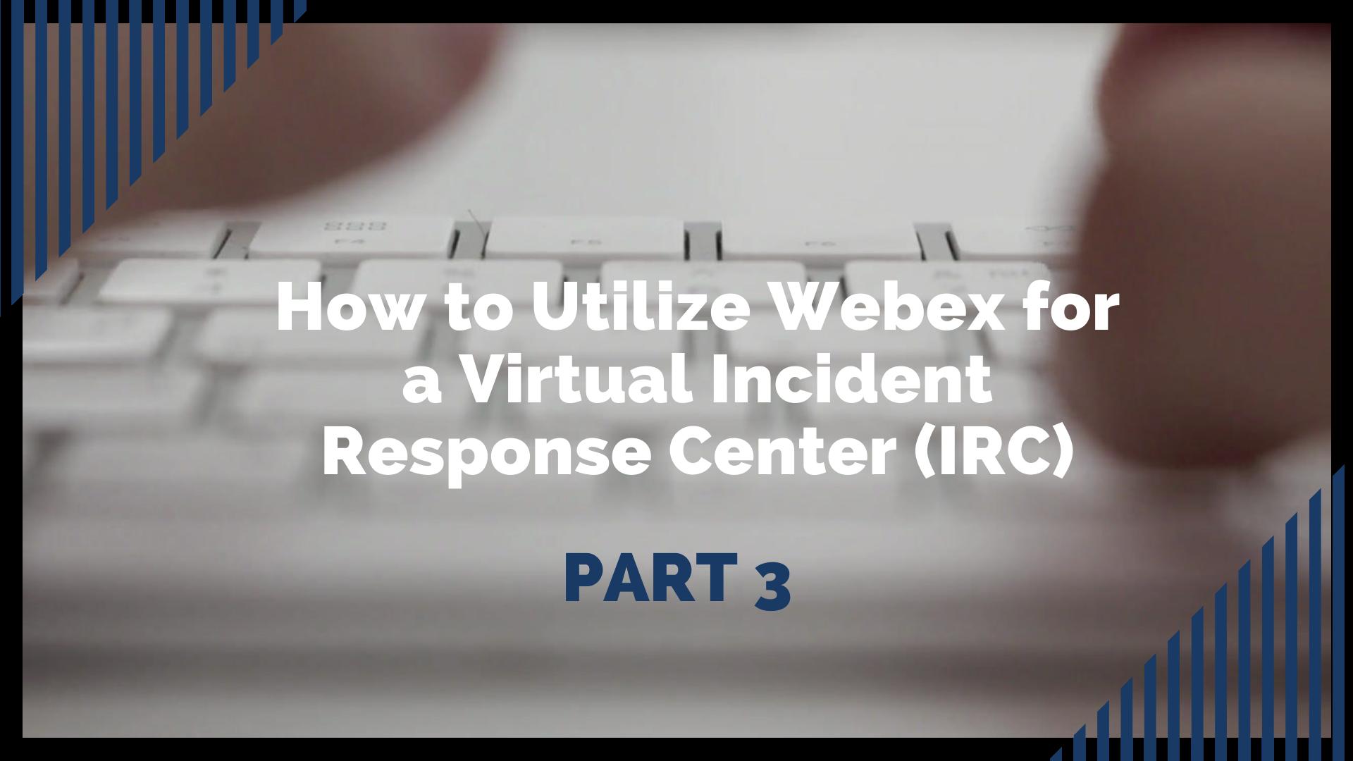 IRC Video Part 3 - FINAL