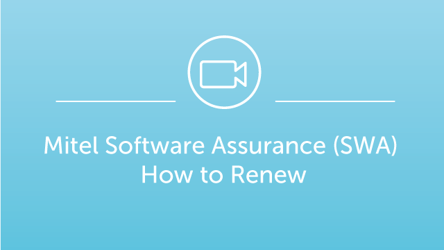 Mitel Software Assurance (SWA) - How to Renew