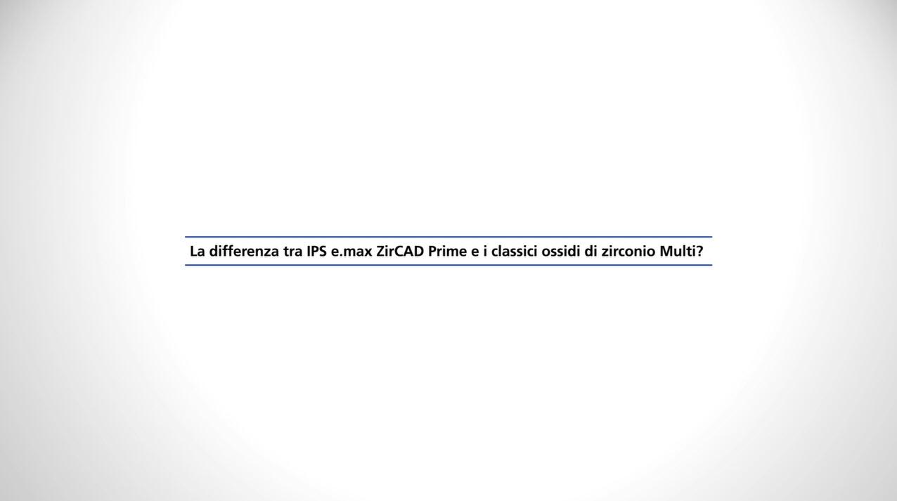 101_ZT_IPS e.max ZirCAD Prime - Statements Fehmer 2_IT_1080p