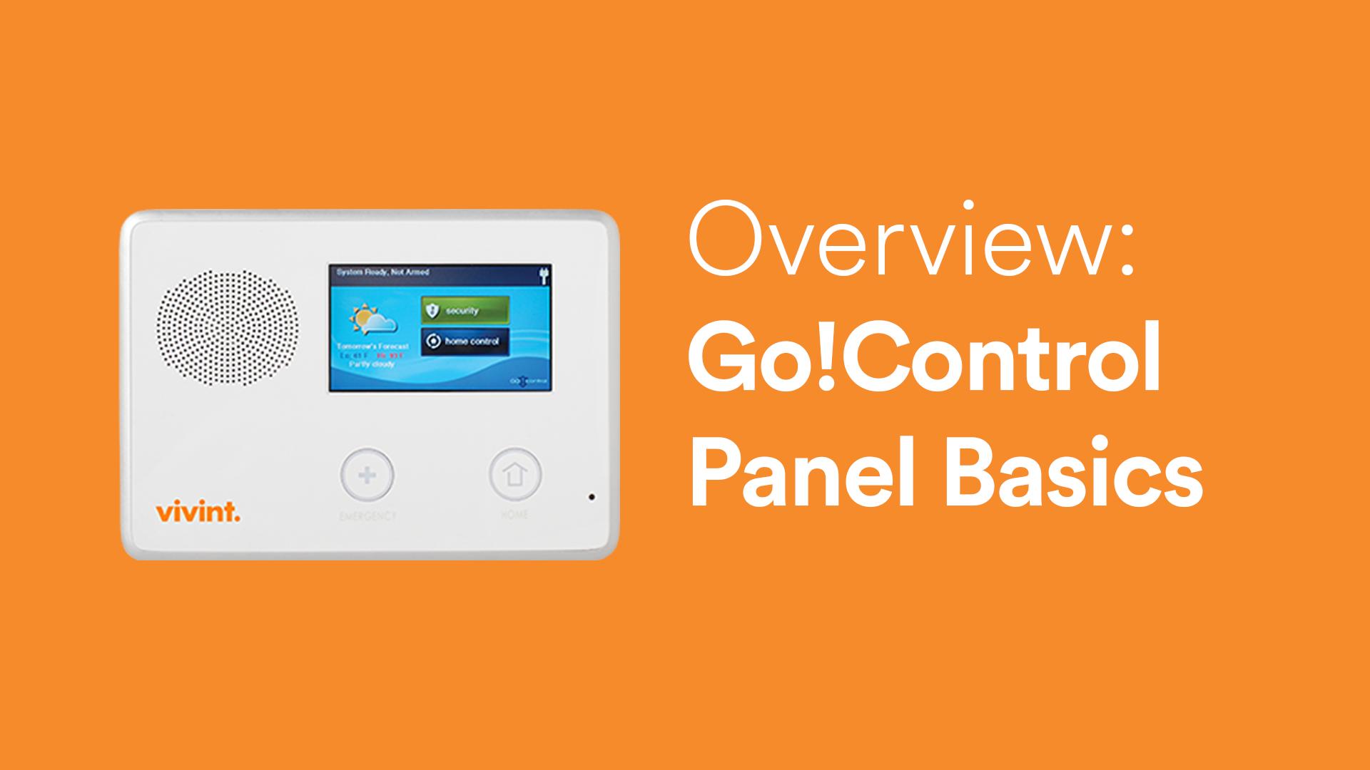 Vivint Go!Control: Panel Basics