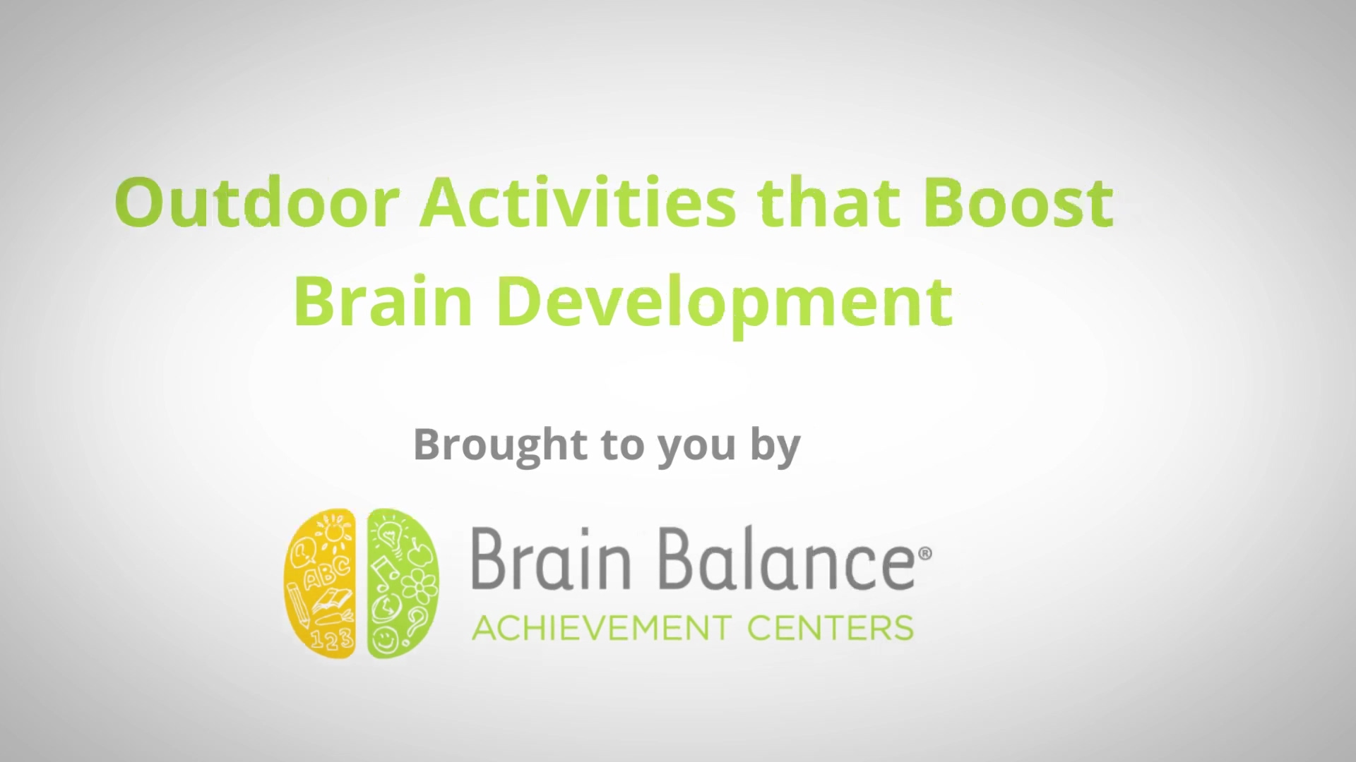Brain Balance Achievement Centers — Outdoor activities