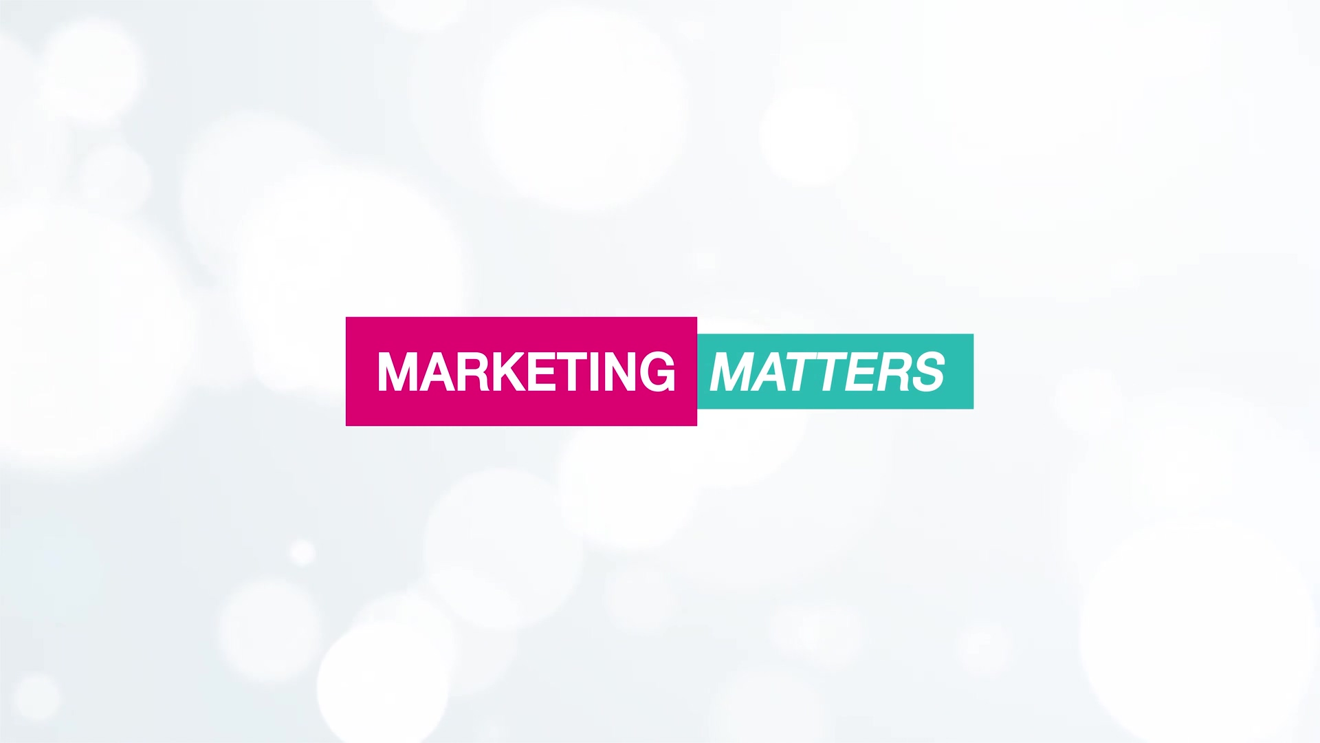 Video 01 MARKETING MATTERS