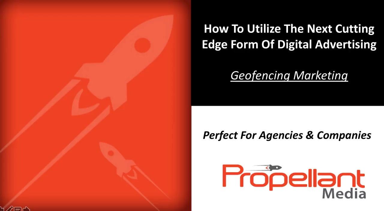 What is Geofencing Advertising - Webinar by Propellant Media