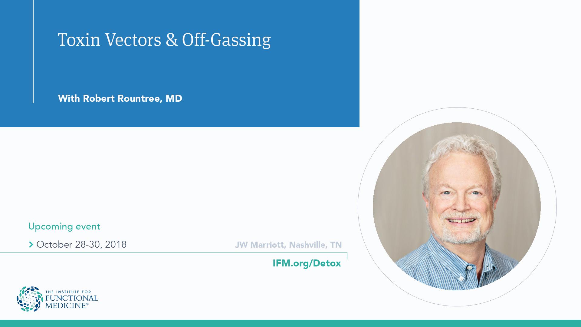 Toxin Vectors & Off-Gassing