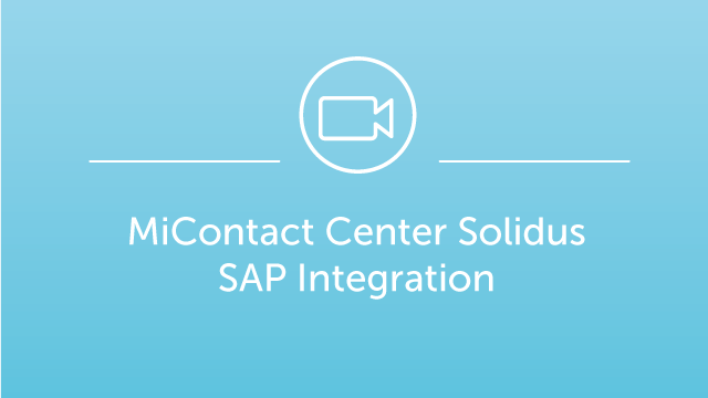 MiContact Center Solidus - SAP Integration