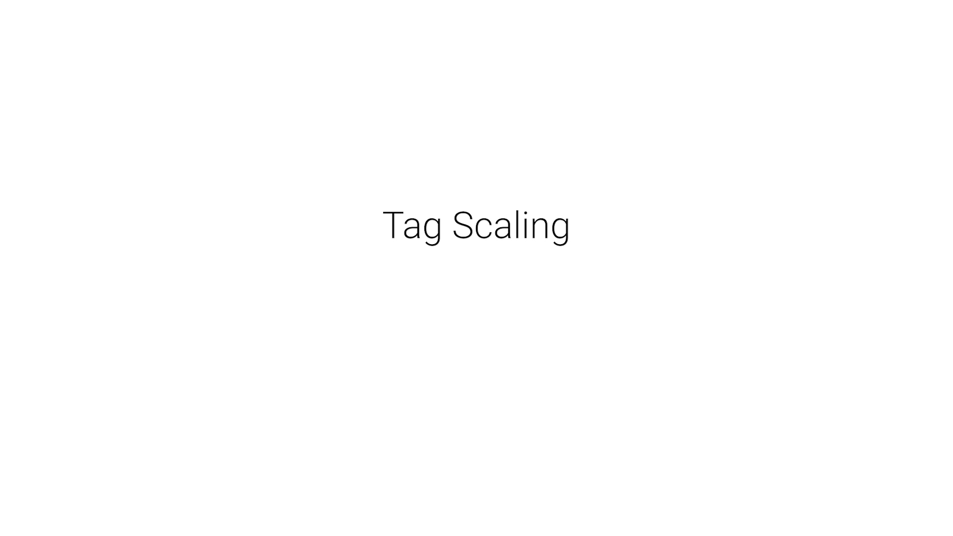 8_Tag_Scaling