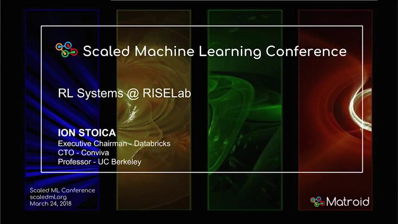 Ion Stoica - RL Systems @ RISELab