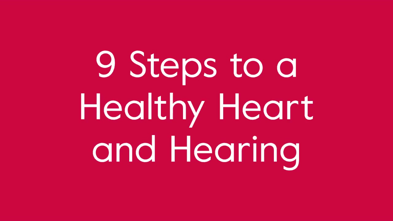 9_Steps_to_a_Healthy_Heart_and_Hearing