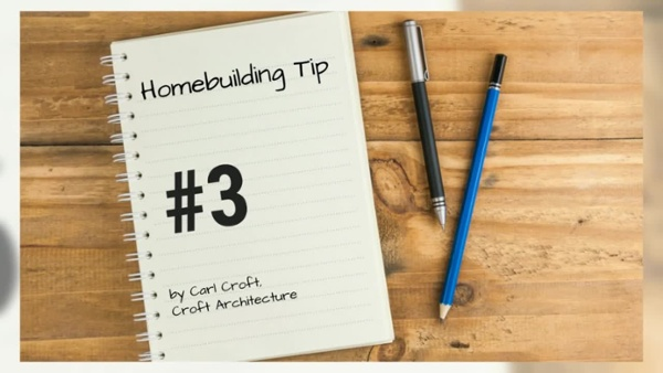 12 Tips of Christmas for Homebuilding - #3 Think a_HD