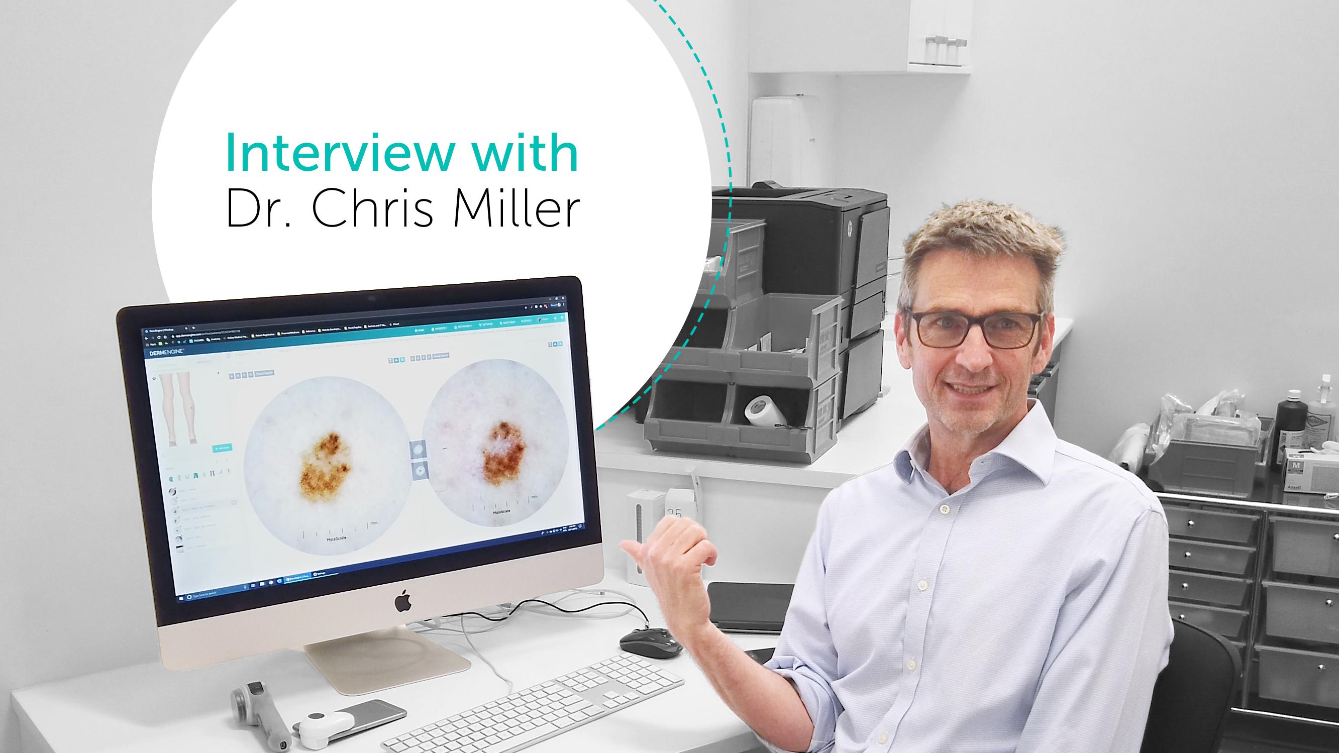 Dr. Chris Miller Interview-1
