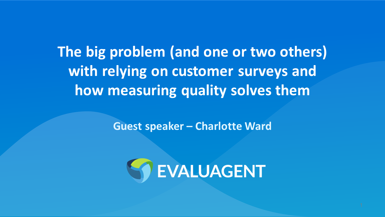 The big problem (and one or two others) with relying on customer surveys