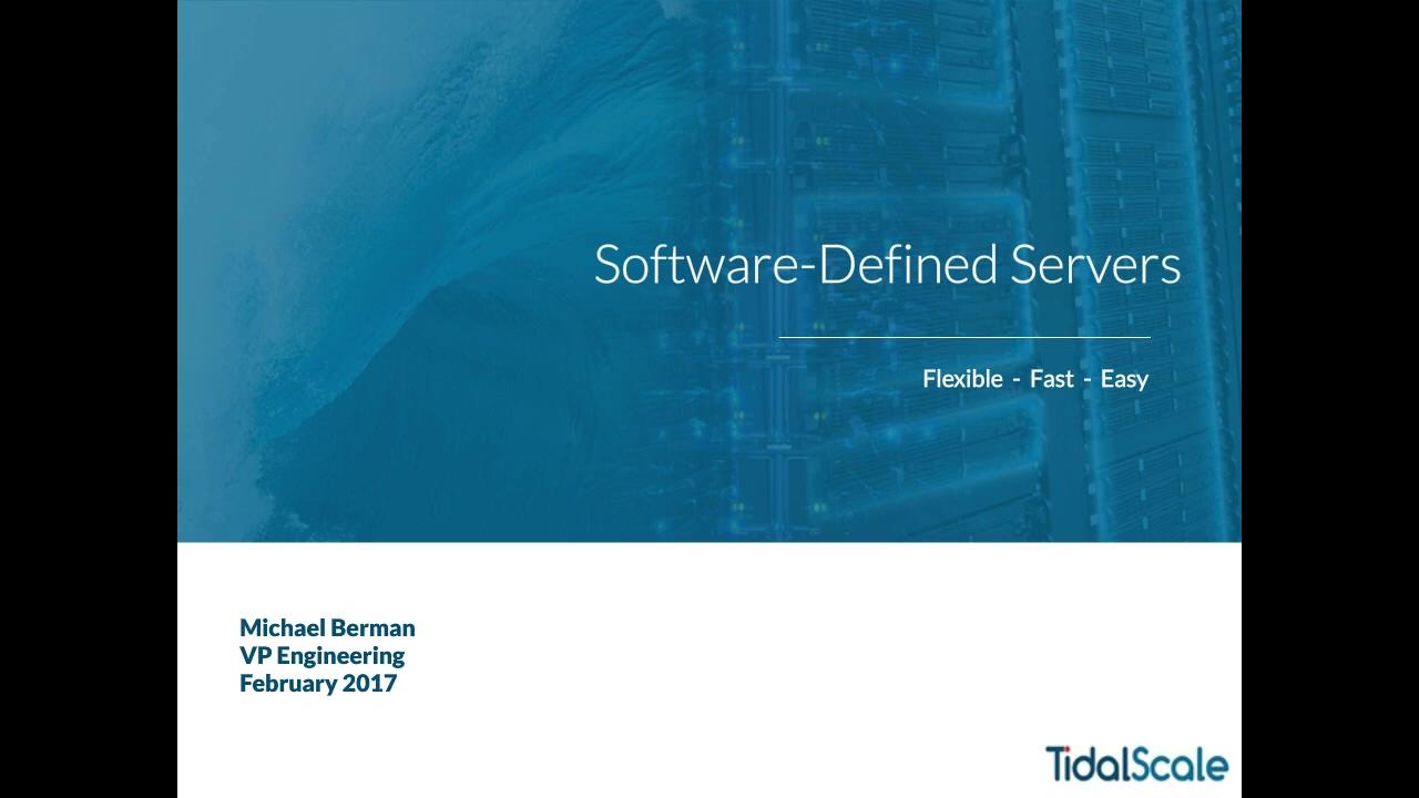 TidalScale DSC Webinar- Michael Berman