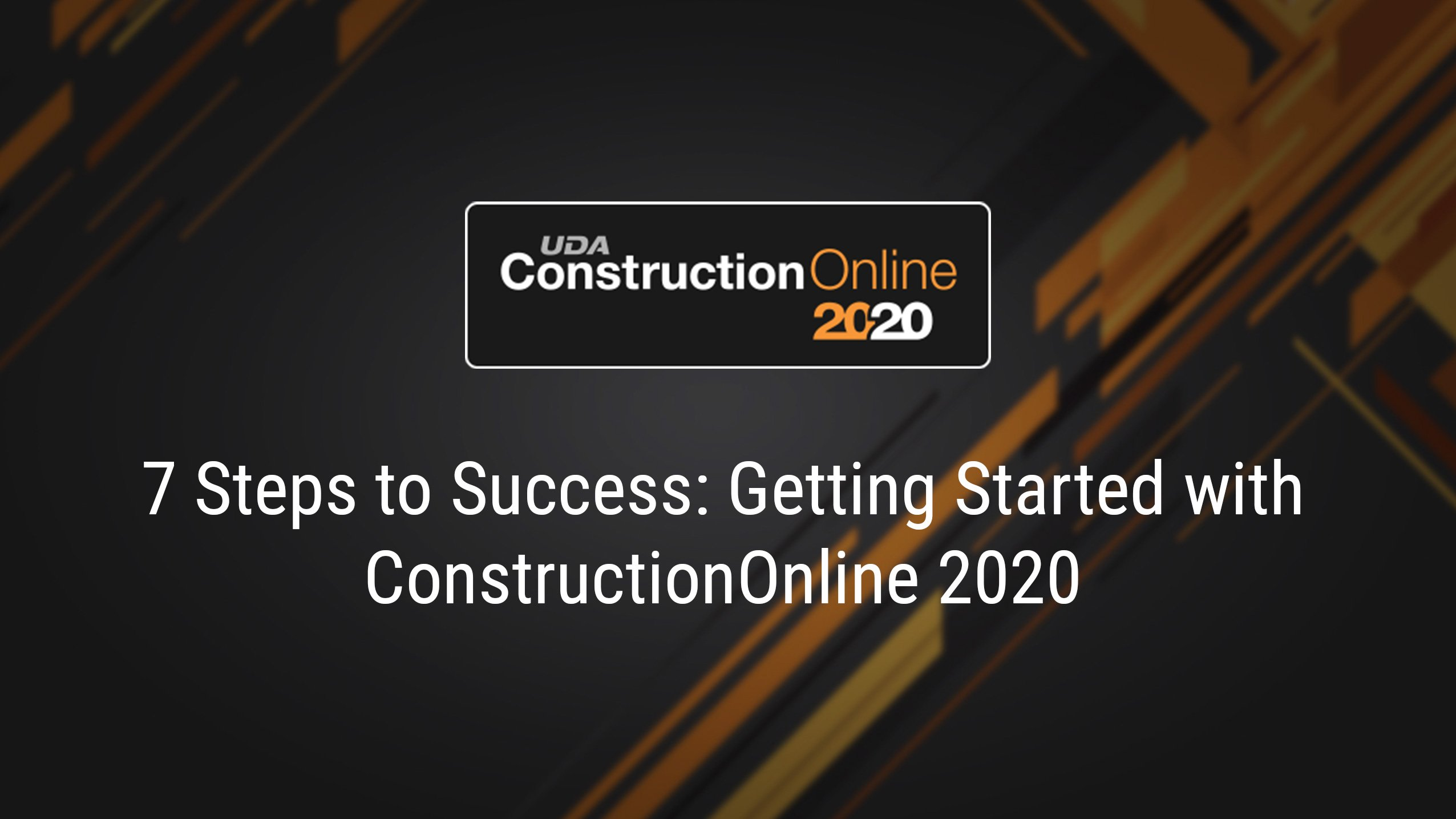 7+Steps+to+Success+-+Getting+Started+with+ConstructionOnline+2020