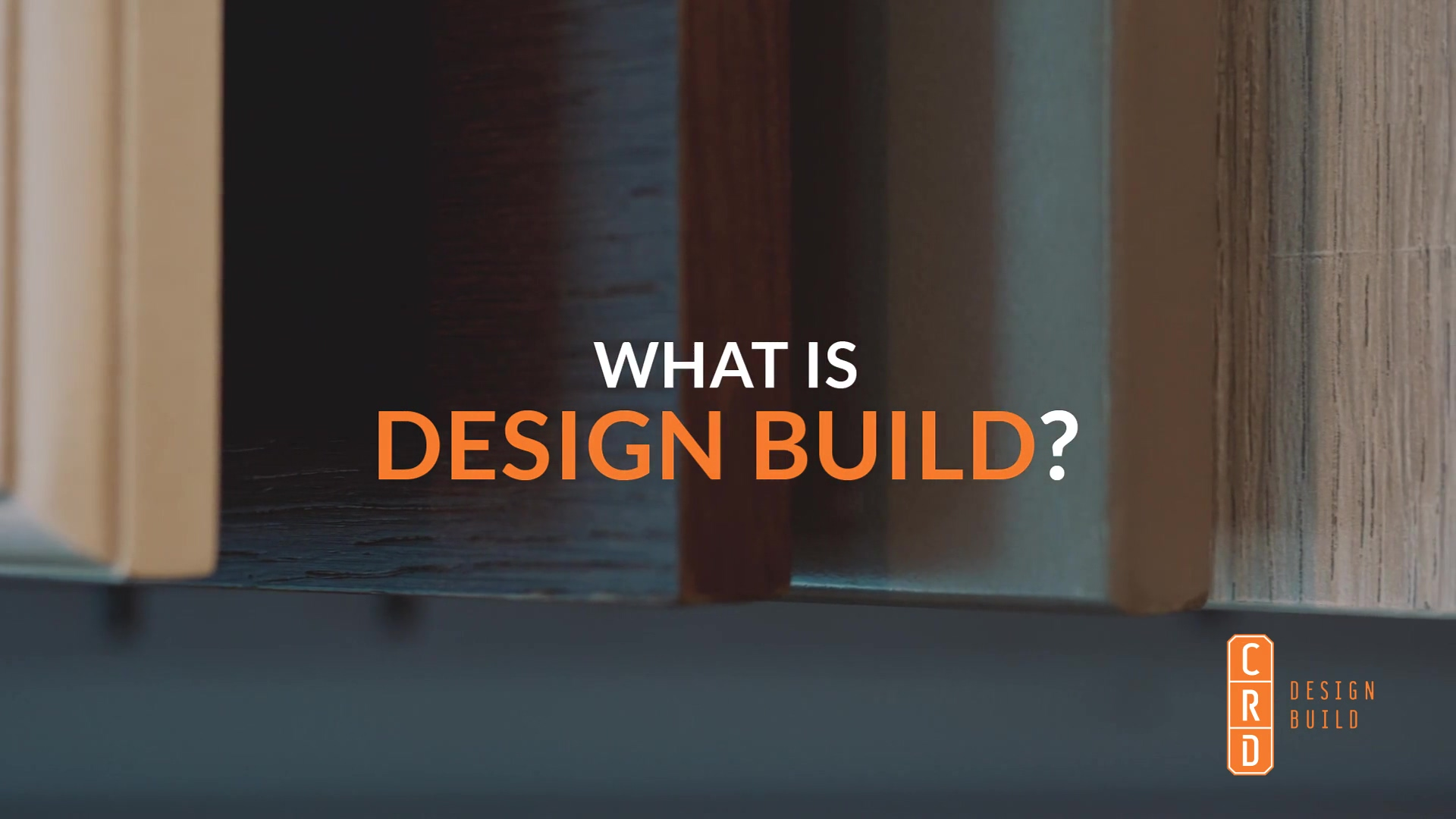 CRD - What is design build