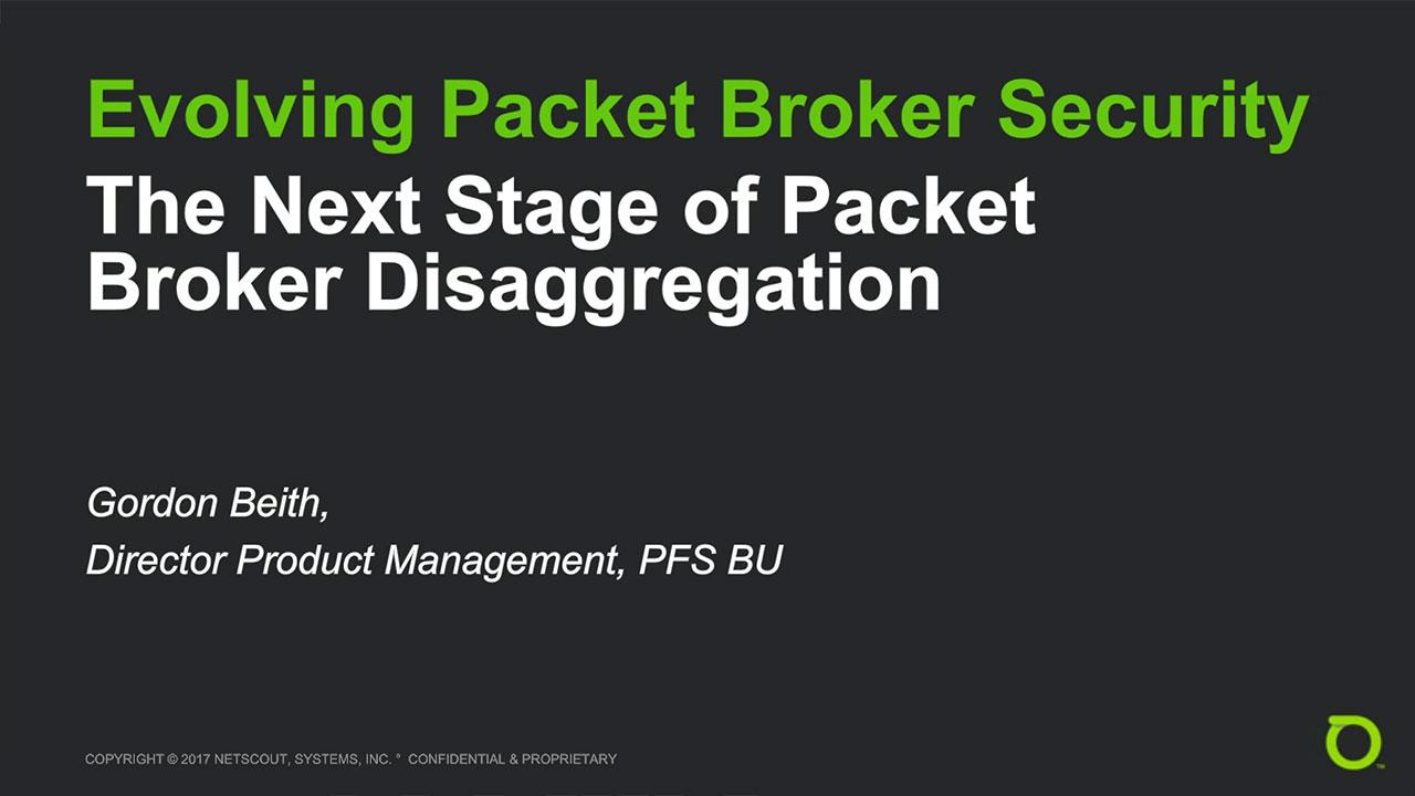 Webinar: Evolving Packet Broker Active Security