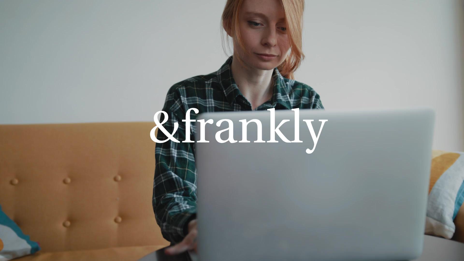 0365_AndFrankly_VideoExplainer_v07-BLING-SE