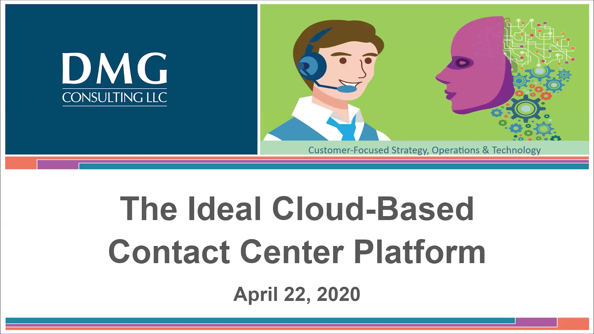 Webinar -20200422 The Ideal Contact Center Platform