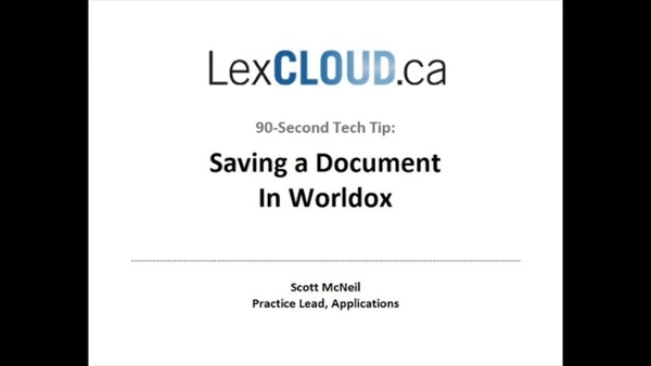 90-second_tech_tip_-_how_to_save_your_document_to_worldox_1920x1080