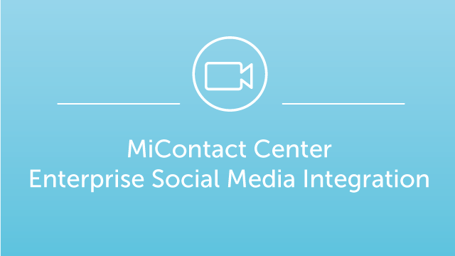 MiCC Enterprise Social Media Integration