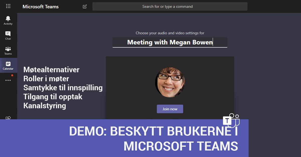 Demo - Microsoft Teams sikkerhet og personvern