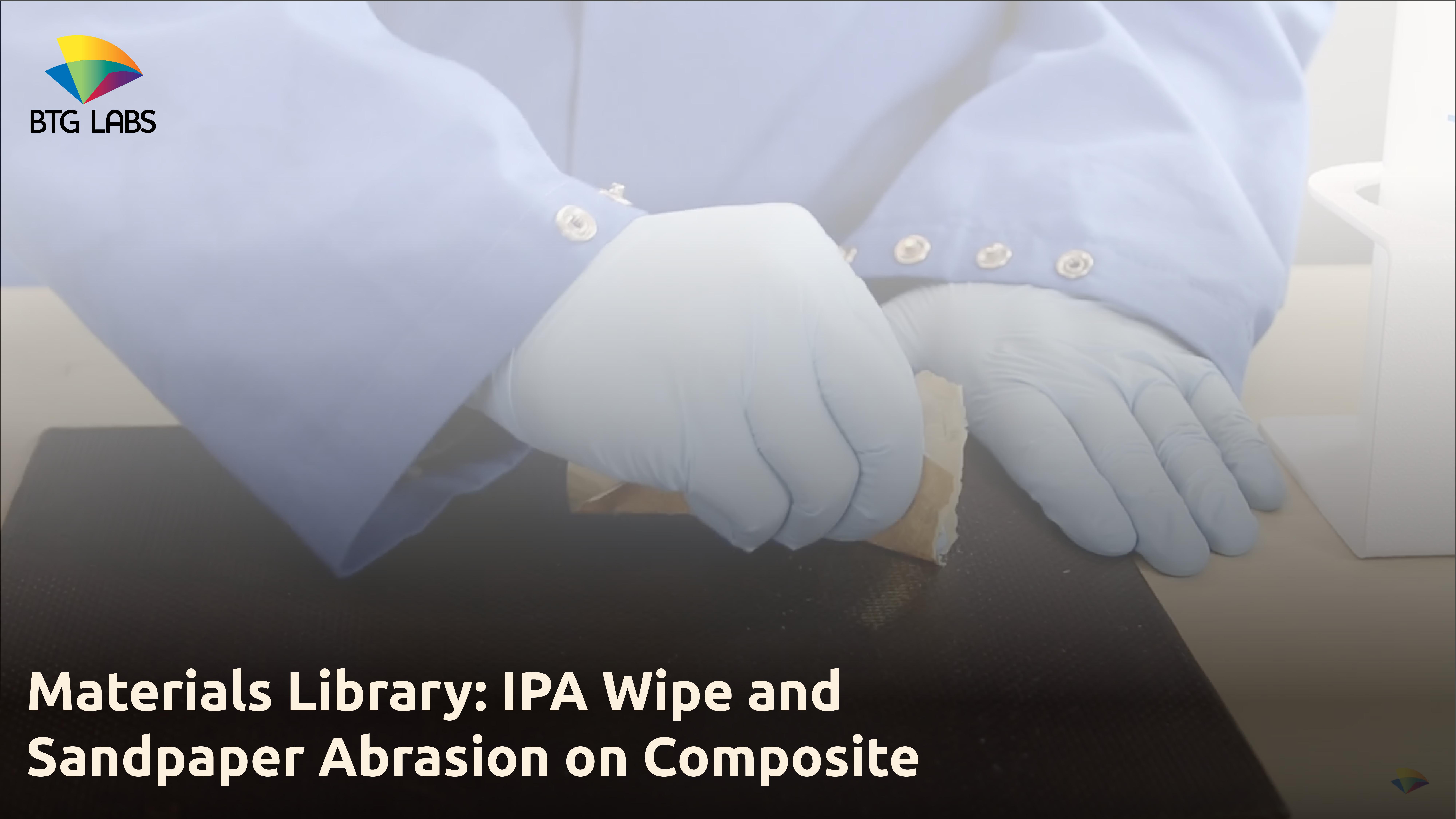 BTGLabs_ML_Composite_Wipe.Abrade