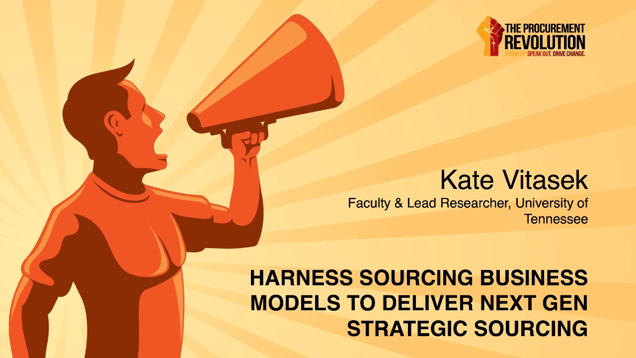 Harness Sourcing Business Models Kate Vitasek