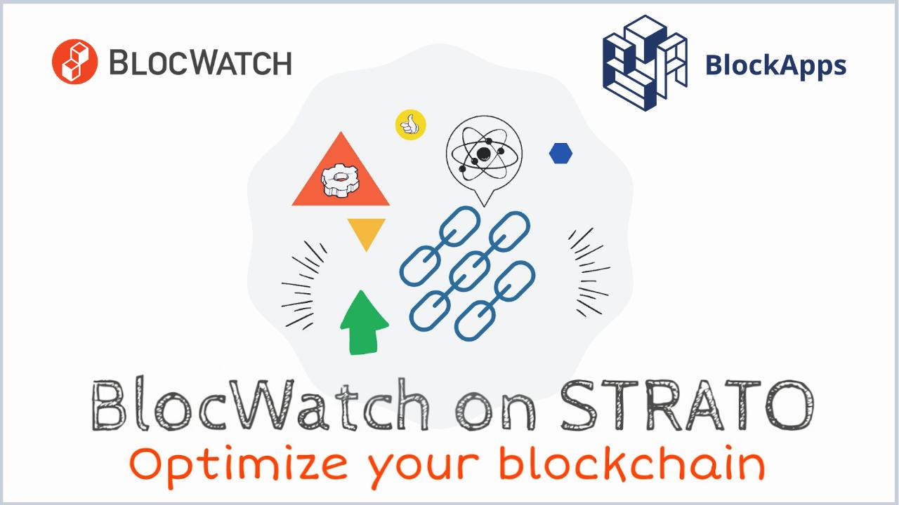BlocWatch on BlockApps STRATO