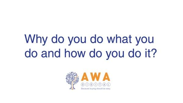 Why do you do what you do and how do you do it