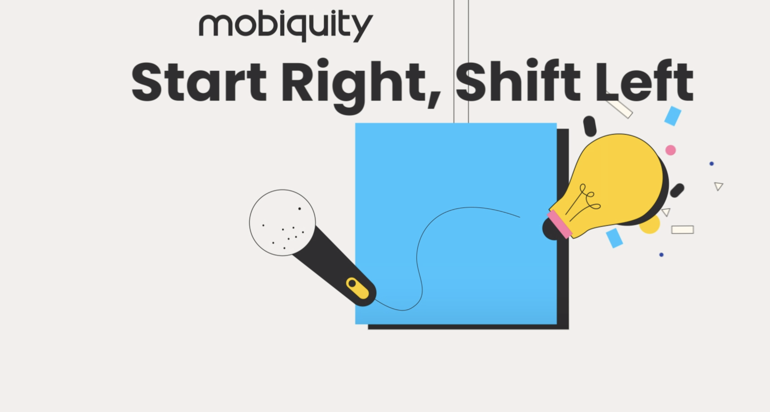 Mobiquity Minute- Dominick Profico- Start Right Shift Left