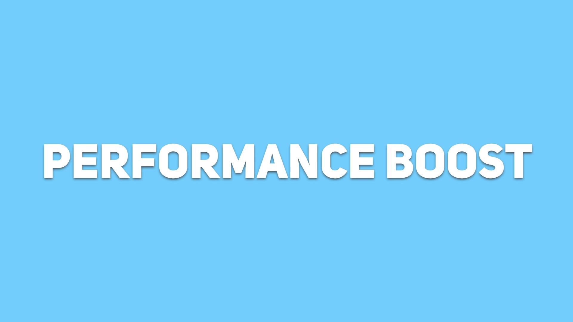 RCS - Performance Boost