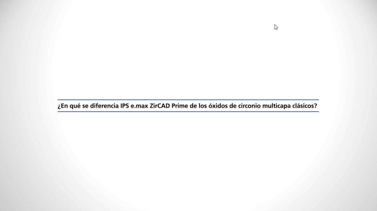 101_ZT_IPS e.max ZirCAD Prime - Statements Fehmer 2_ES_1080p