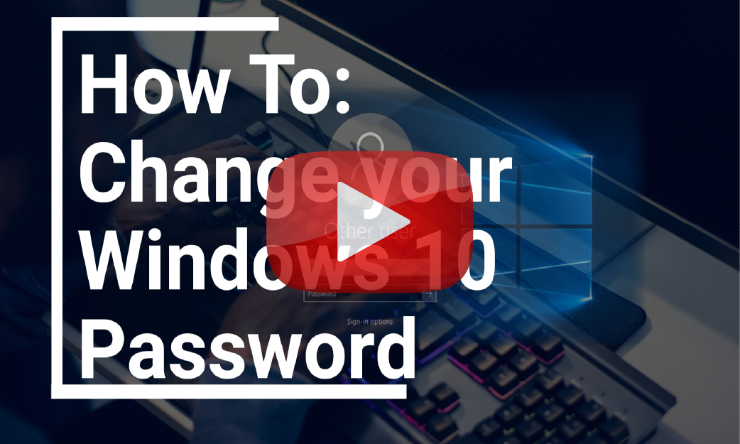 Changing Your Password in Windows 10