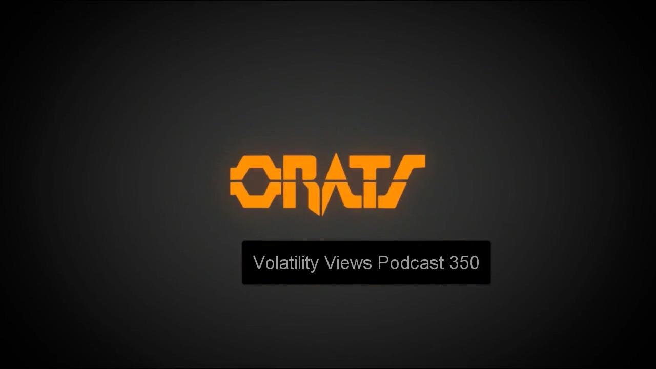 VolViewsPodcast350OptionsInsider