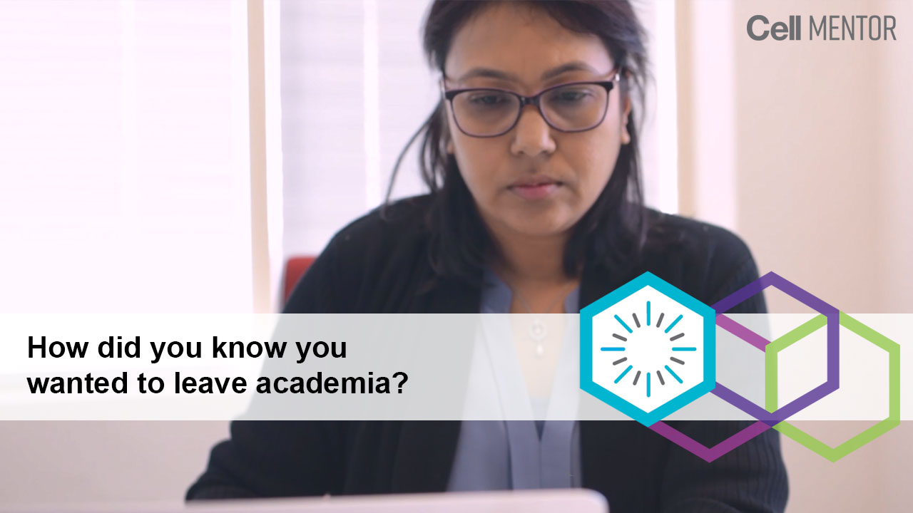 Get Inspired - How Did You Know You Wanted to Leave Academia